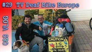 C&S VLOG #29: Deaf TV Bike around Europe