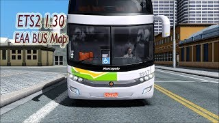 ETS2 1.30 | EAA BUS Map | BUS G7 1800 DD | Download & Install