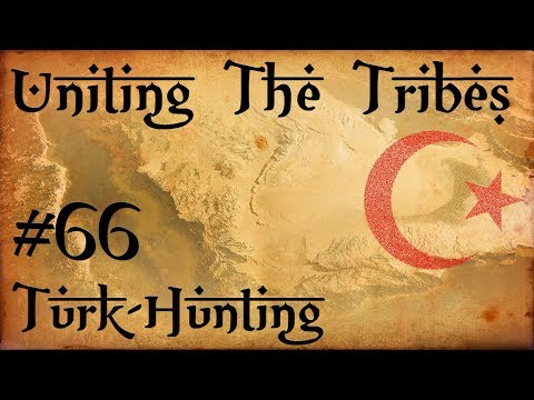 #66 Turk Hunting - Uniting The Tribes - Europa Universalis IV - Ironman Very Hard