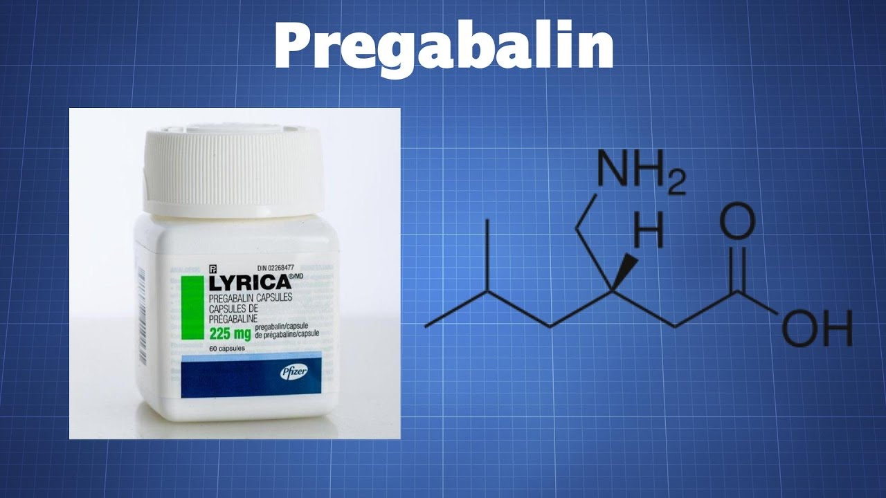 Pregabalin (Lyrica): What You Need To Know