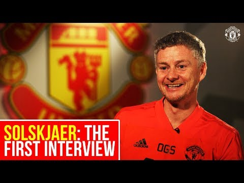 Ole Gunnar Solskjaer: The First Interview | Manchester United