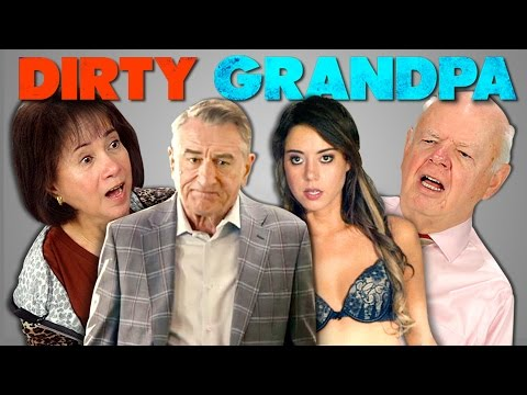 ELDERS REACT TO DIRTY GRANDPA