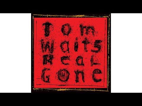"Tom Waits - ""Hoist That Rag"""