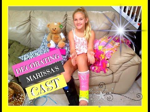 DECORATING MARISSA'S CAST FOR HER BROKEN LEG