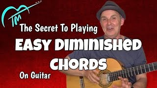 Diminished Chords Made Easy For Guitar