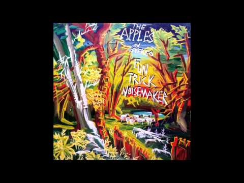 The Apples in Stereo- Fun Trick Noisemaker (Full Album)
