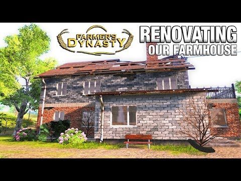 RENOVATING OUR FARMHOUSE  Farmer's Dynasty  Ep 2