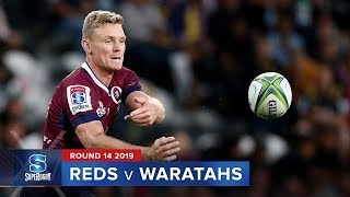 Reds v Waratahs | Super Rugby 2019 Rd 14 Highlights
