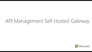Self-hosted API Management gateway