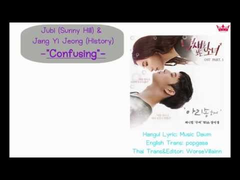 ThaiSub JuBI SunnyHill, Jang Yi-Jeong HISTORY  - 아리송해 Confusing A Girl Who Sees Smells OST