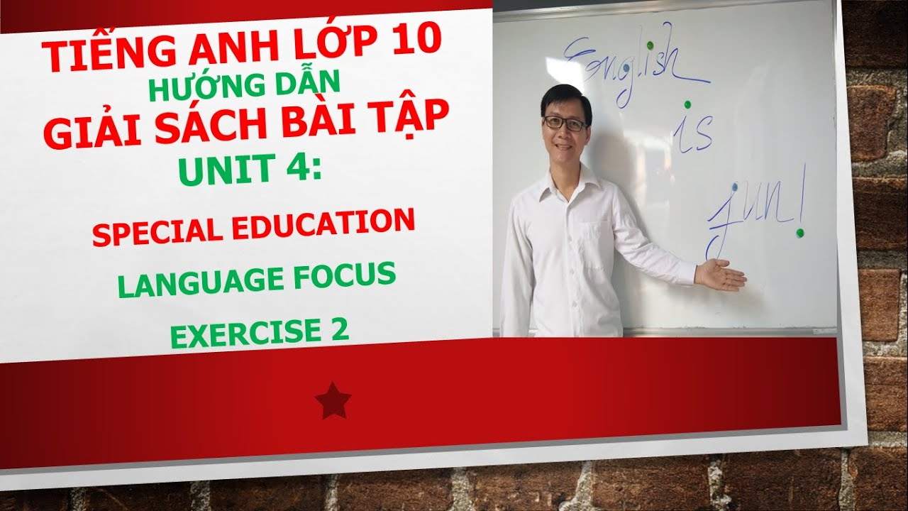 Tiếng Anh lớp 10 – Giải SBT – Unit 4 – Language focus – Exercise 2