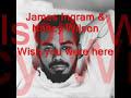 James Ingram & Nancy Wilson - Wish you were here