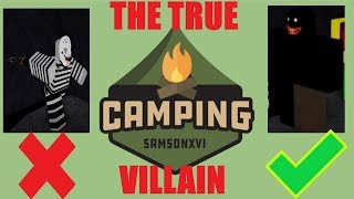 THE TRUE VILLAIN OF CAMPING? - Camping Theory - Roblox