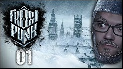 Es ist Eiszeit - Frostpunk #01 [Gameplay German Deutsch]