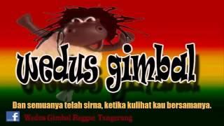 Wedus Gimbal - Kasih (New Song)
