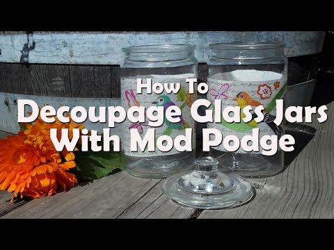 Diy Craft Tutorials How To Decoupage Glass Jars With Mod