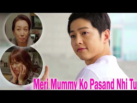 Meri Mummy Ko Pasand Nhi Tu || Descendants Of The Sun || Moyon And Shijin || 2018