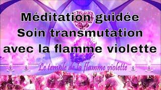 Méditation guidée français Auto-soin de guérison Le temple de la flamme violette - Telos