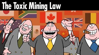 The Toxic Mining Law