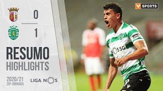 Highlights   Resumo: SC Braga 0-1 Sporting (Liga 20/21 #29)