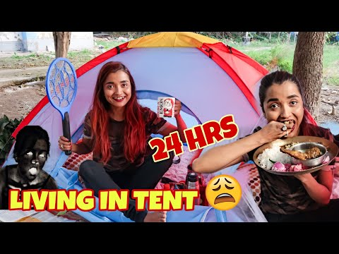 LIVING In A TENT FOR 24 HOURS CHALLENGE - OVERNIGHT 24 Hr In TENT ALONG, MOST SCARY Challenge INDIA