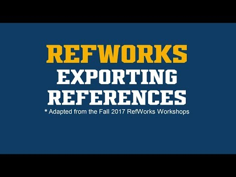 RefWorks: Exporting References