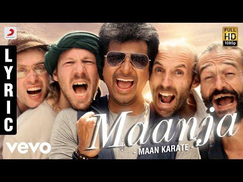 Maan Karate - Maanja Lyric | Anirudh Ravichander