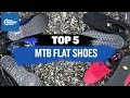 5 of the best MTB Flat Shoes - 2019 | CRC |