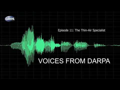 """Voices from DARPA"" Podcast, Episode 11: The Thin-Air Specialist"