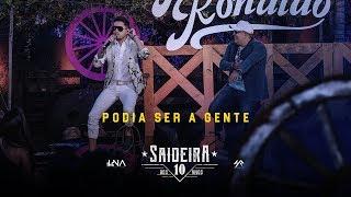 Humberto e Ronaldo - Podia Ser A Gente DVD #SaideiraDos10Anos