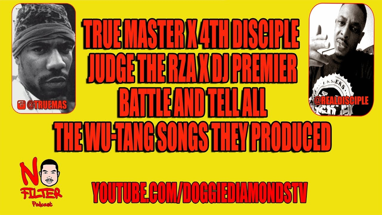 True Master x 4th Disciple Judge RZA x DJ Premier Battle  And Tell The Wu-Tang Songs They Produced