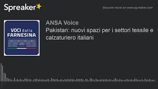 Pakistan: nuovi spazi per i settori tessile e calzaturiero italiani