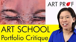 Art Critique: Art School Admissions Portfolio / ART PROF thumbnail