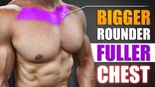 How To Build A Bigger & Fuller Chest! (MORE UPPER CHEST ACTIVATION!)