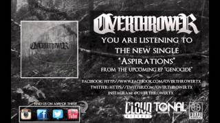 Watch Overthrower Aspirations video