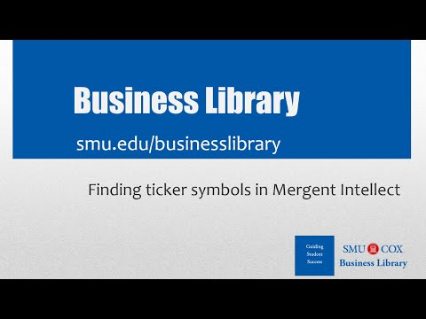 Finding ticker symbols in Mergent Intellect
