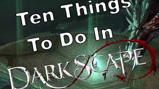 Top 10 Things to Do When You Start DarkScape!