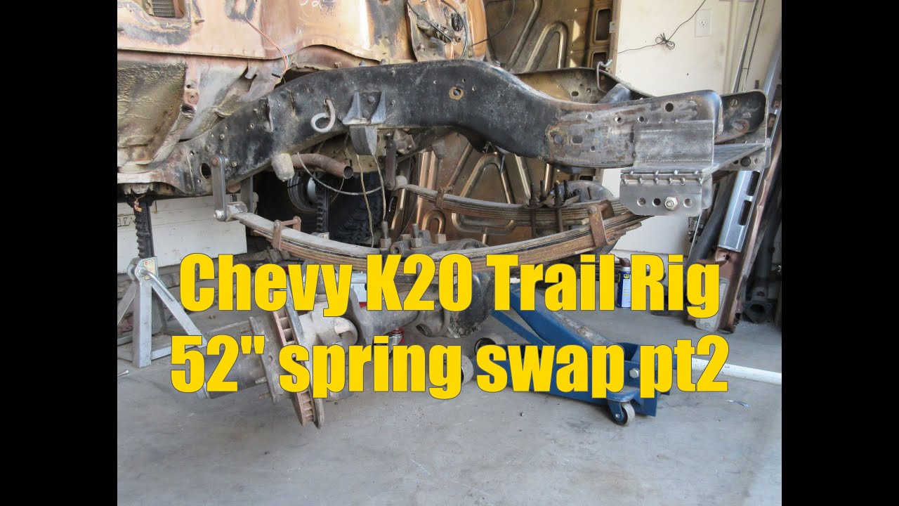 Chevy K20 Trail Rig 52 inch Swap pt2 - YouTube