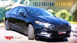 Avaliacao Ford Fusion 2017 Canal Top Speed