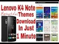 Lenovo k4 Note Beautiful Themes Download Easy Steps