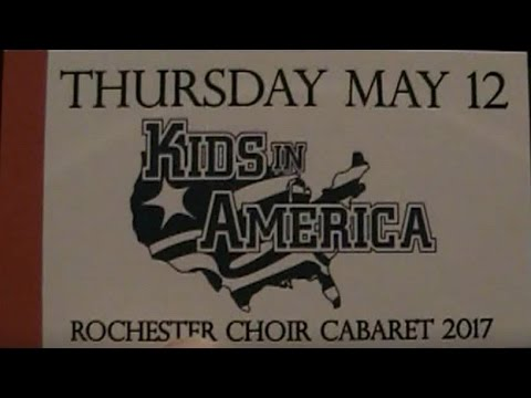Rochester High School Cabaret 2017: Kids in America