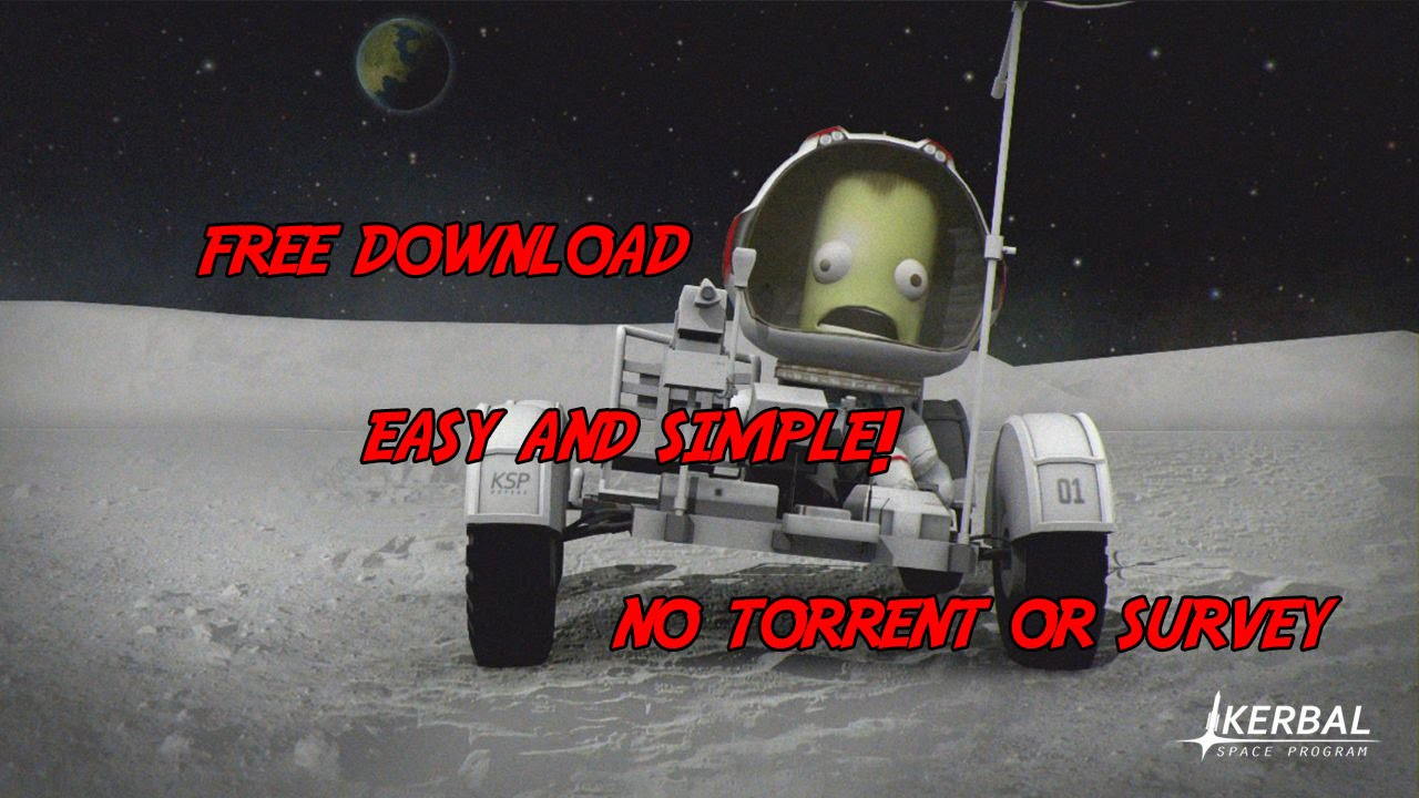 Kerbal Space Program 0.90 FREE DOWNLOAD NO TORRENT/SURVEY ...