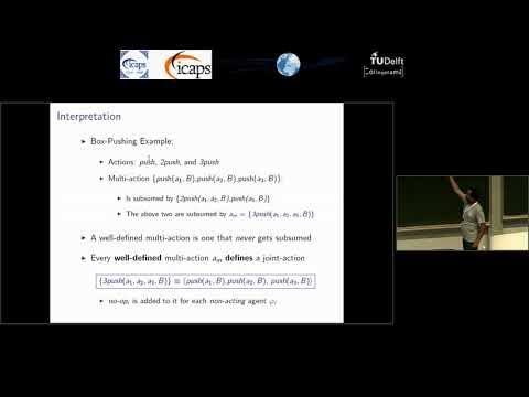 "ICAPS 2018: Shashank Shekhar on ""Representing and Planning with Interacting Actions and Privacy"""