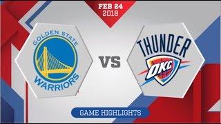 Oklahoma City Thunder vs Golden State Warriors: February 24, 2018