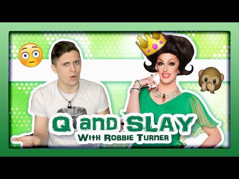 ROBBIE TURNER || Q and SLAY