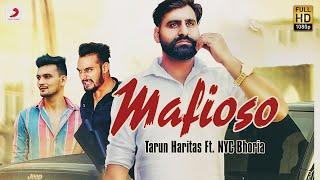 Tarun Haritas Mafioso Haryana Aale (Ft. NYC Bhoria) | New Haryanvi Songs Haryanavi 2019