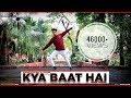 KYA BAAT HAI || DANCE VIDEO || CHOREOGRAPHER_GOVIND_MITTAL || HARDY SANDHU ||