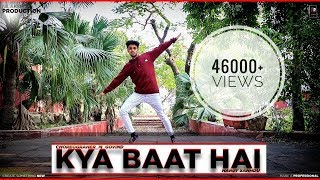 KYA BAAT HAI || DANCE VIDEO || CHOREOGRAPHY BY GOVIND MITTAL || HARDY SANDHU ||
