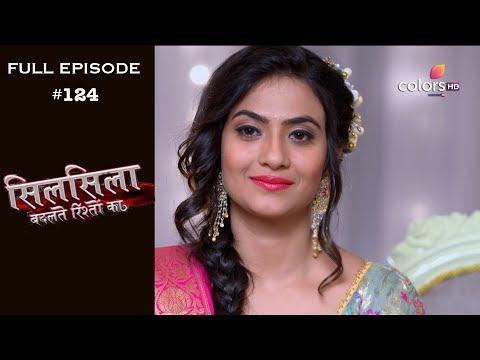 Silsila Badalte Rishton Ka - 22nd November 2018 - सिलसिला बदलते रिश्तों का  - Full Episode