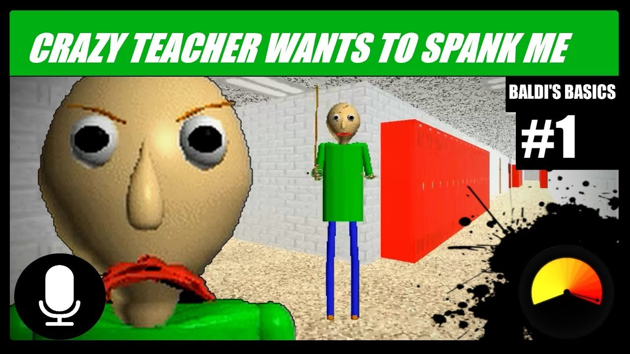 Download CRAZY TEACHER WANTS TO SPANK ME    Baldi's Basics in Education & Learning [#1]
